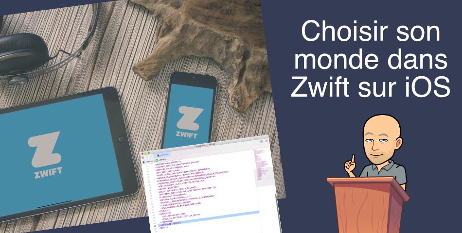 Zwift – Choisir son monde sur iPad et iPhone (iOS)
